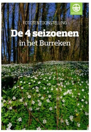 Fototentoonstelling 'De 4 seizoenen in het Burreken' in de Hoge Mote
