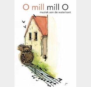 O mill mill O, muziek aan de waterkant