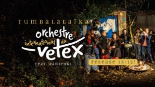 Orchestre International du Vetex laat zich horen én zien