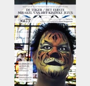 WAT? speelt 'De tijger / Het eerste mirakel van het kindeke Jezus'