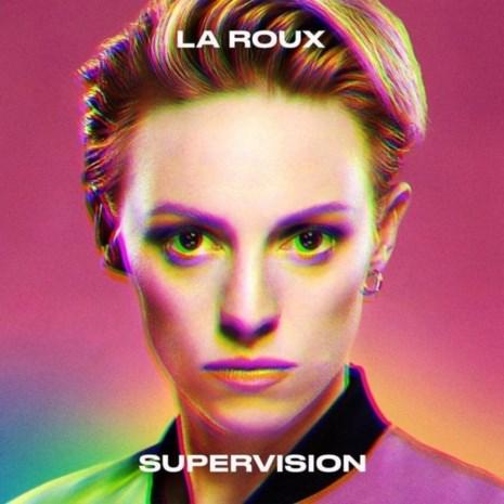 RECENSIE. 'Supervision' van La Roux: Puur plezier in happen en brokken ***