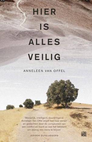 RECENSIE. 'Hier is alles veilig' van Anneleen Van Offel: Jongeman in een complex conflict ***