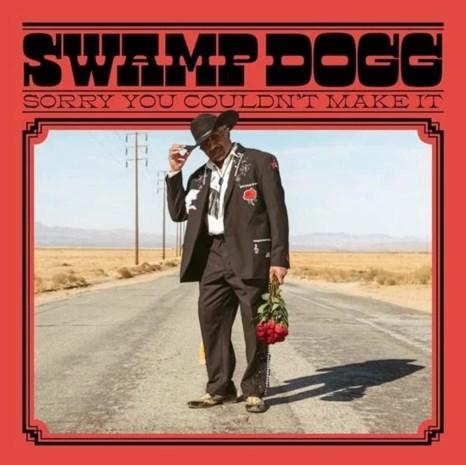 RECENSIE. 'Sorry You Couldn't Make It' van Swamp Dogg: Zonder sleet ***