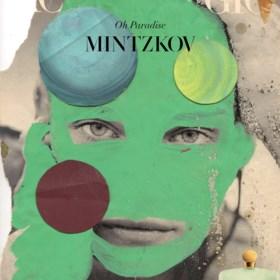 RECENSIE. 'Oh paradise' van Mintzkov: Lenen met stijl ***