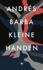 RECENSIE. 'Kleine handen' van Andrés Barba: Kinderen zonder god of gebod ****
