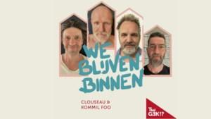 """Clouseau en Kommil Foo brengen Vanbinnen-hit uit """"om hart onder de riem te steken"""""""
