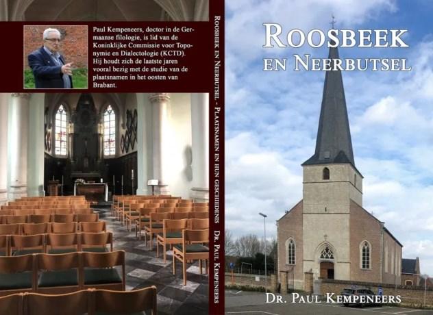 Alles over plaatsnamen in Roosbeek, en over sommige van zijn inwoners