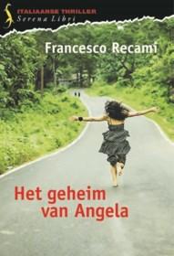 RECENSIE. 'Het geheim van Angela' van Francesco Recami: De lerares die speurder werd ****