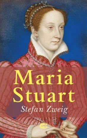 RECENSIE. 'Maria Stuart' van Stefan Zweig: Vallen voor de verkeerde mannen ****