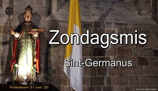 VIDEO. Sint-Germanus zet Pinkstermis online