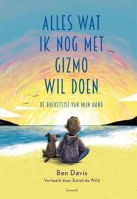 RECENSIE.'Alles wat ik nog met Gizmo wil doen' van Ben Davis: Afscheid van een trouwe vriend ****