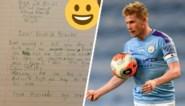 """Amper 7-jarige fan schrijft vertederend briefje aan Kevin De Bruyne: """"Je bent geweldig. En ik wil je ook zeggen dat je cool haar hebt"""""""