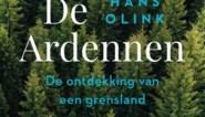 RECENSIE. 'De Ardennen' van Hans Olink:  Ardennen voor beginners ***