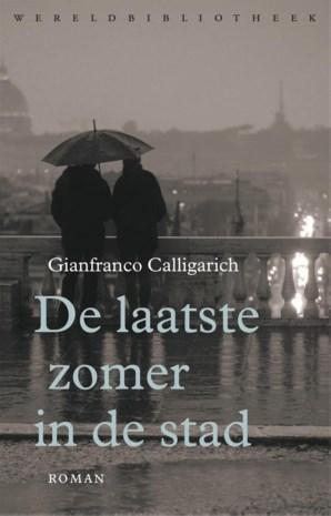 RECENSIE. 'De laatste zomer in de stad' van Gianfranco Calligarich: De ondraaglijke lichtheid van la dolce vita *****