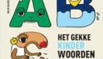 RECENSIE. 'Het gekke kinderwoordenboek' van Ine De Volder: Plezant lezen ****