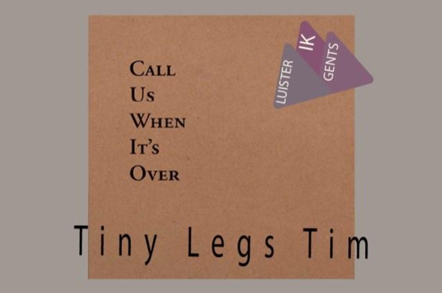 IK LUISTER GENTS. Nee, dit is Ry Cooder niet, maar u mag Tiny Legs Tim wel bellen