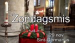 VIDEO. Zondagsmis uit Sint-Germanus online