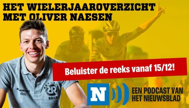 HET WIELERJAAROVERZICHT. Beluister vanaf 15/12 ons vierdelig jaaroverzicht met Oliver Naesen!