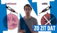 ZO ZIT DAT. Hoe werkt een mRNA-vaccin? En waarin verschilt dat van een traditionele versie?