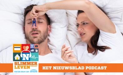PODCAST: Snurken. Hoe geraak je daar nu écht van af?