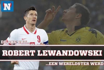 De dag dat Robert Lewandowski een wereldtopper werd: toen Real Madrid smeekte om te stoppen
