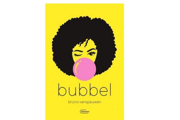 RECENSIE. 'Bubbel' van Bruno Vanspauwen: Gombom van kauwgom ***