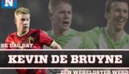 De dag dat Kevin De Bruyne een wereldtopper werd: met tranen in de ogen voor overleden vriend