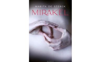 RECENSIE. 'Mirakel' van Marita De Sterck: Een oud familiegeheim ***