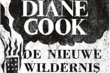 RECENSIE. 'De nieuwe wildernis' van Diane Cook: Liefde na de apocalyps ****
